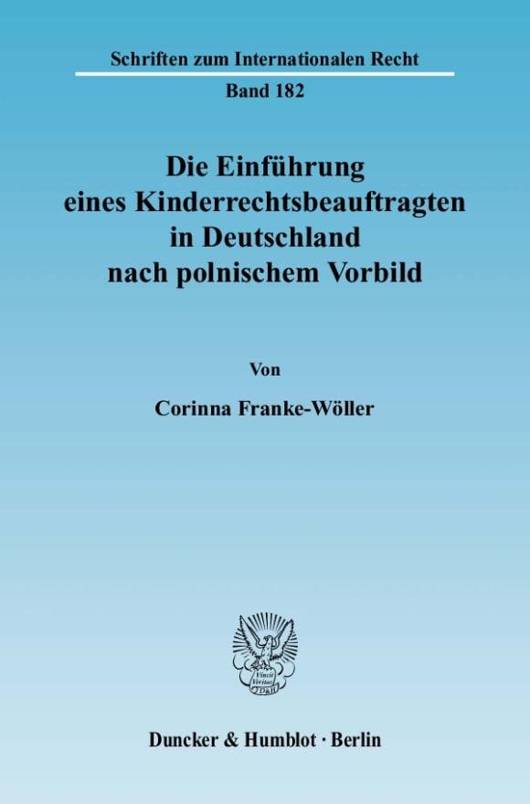 Cover Die Einführung eines Kinderrechtsbeauftragten in Deutschland nach polnischem Vorbild
