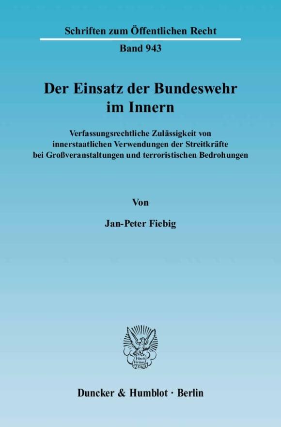 Cover Der Einsatz der Bundeswehr im Innern