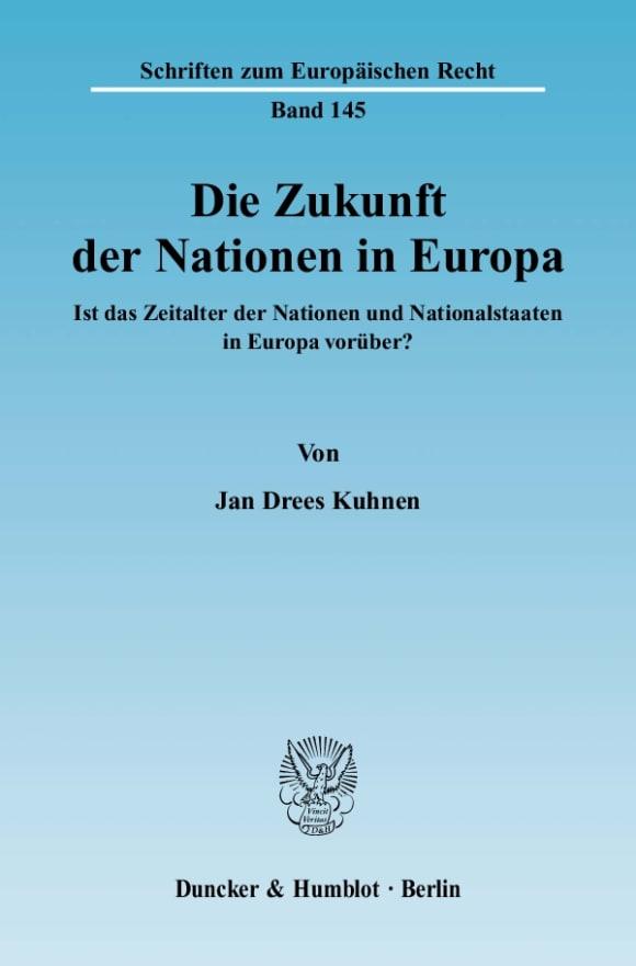 Cover Die Zukunft der Nationen in Europa