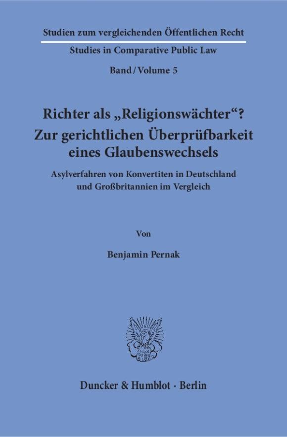 Cover Richter als »Religionswächter«? Zur gerichtlichen Überprüfbarkeit eines Glaubenswechsels