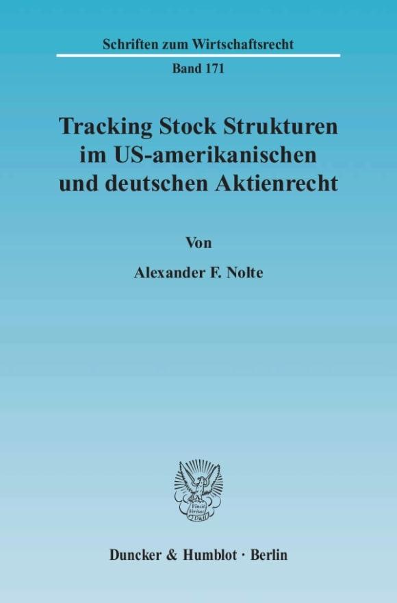 Cover Tracking Stock Strukturen im US-amerikanischen und deutschen Aktienrecht