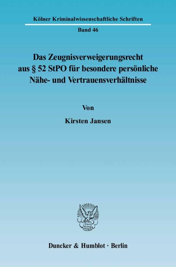 Cover Das Zeugnisverweigerungsrecht aus § 52 StPO für besondere persönliche Nähe- und Vertrauensverhältnisse