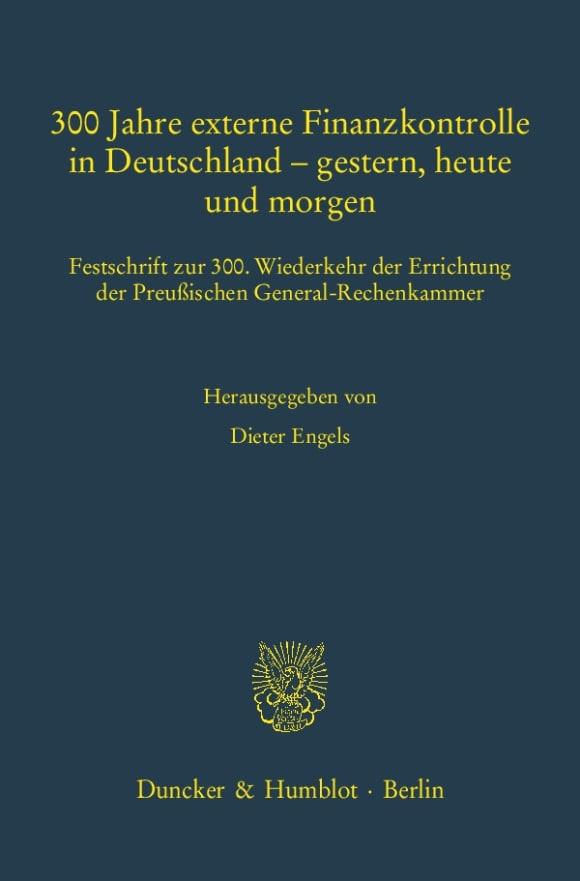 Cover 300 Jahre externe Finanzkontrolle in Deutschland – gestern, heute und morgen<br/>
