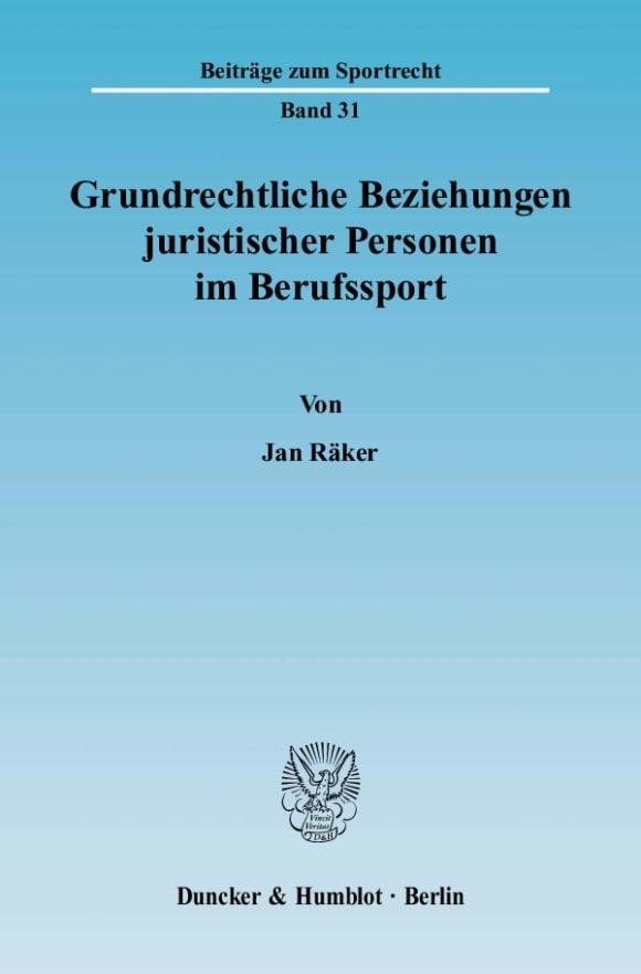 Cover Grundrechtliche Beziehungen juristischer Personen im Berufssport