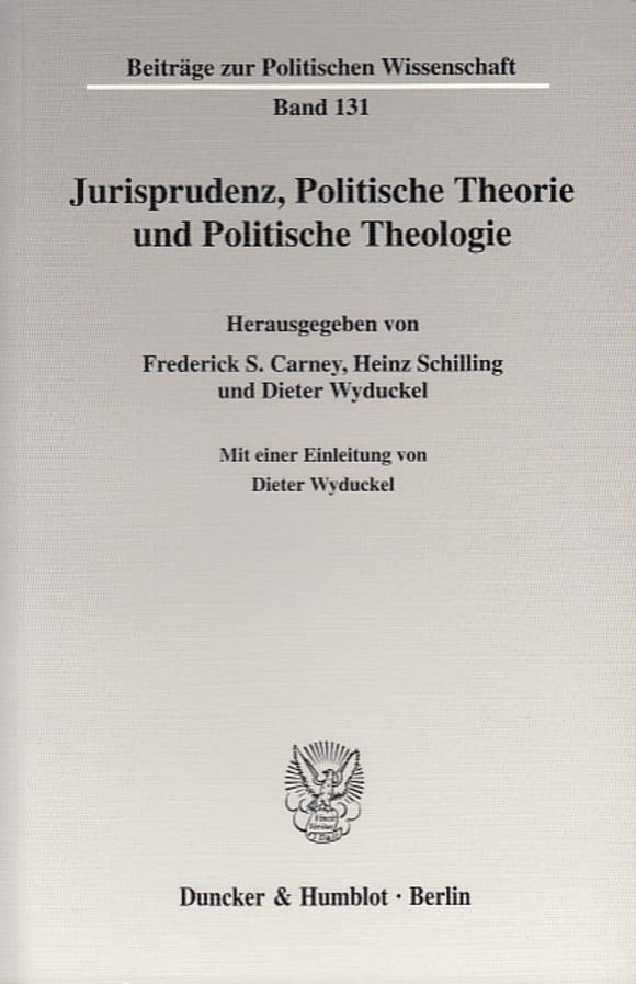 Cover Jurisprudenz, Politische Theorie und Politische Theologie
