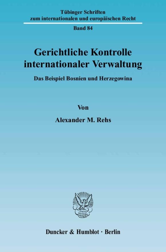 Cover Gerichtliche Kontrolle internationaler Verwaltung