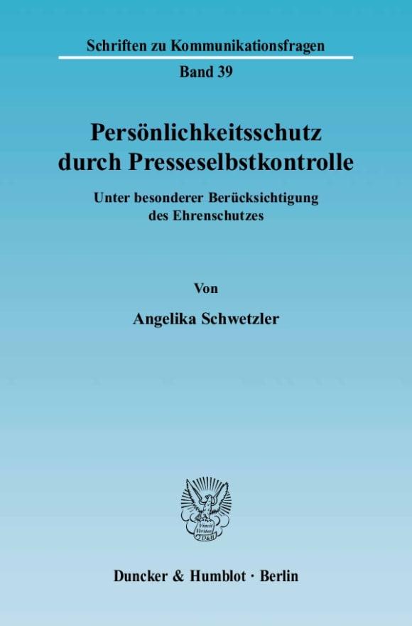 Cover Persönlichkeitsschutz durch Presseselbstkontrolle