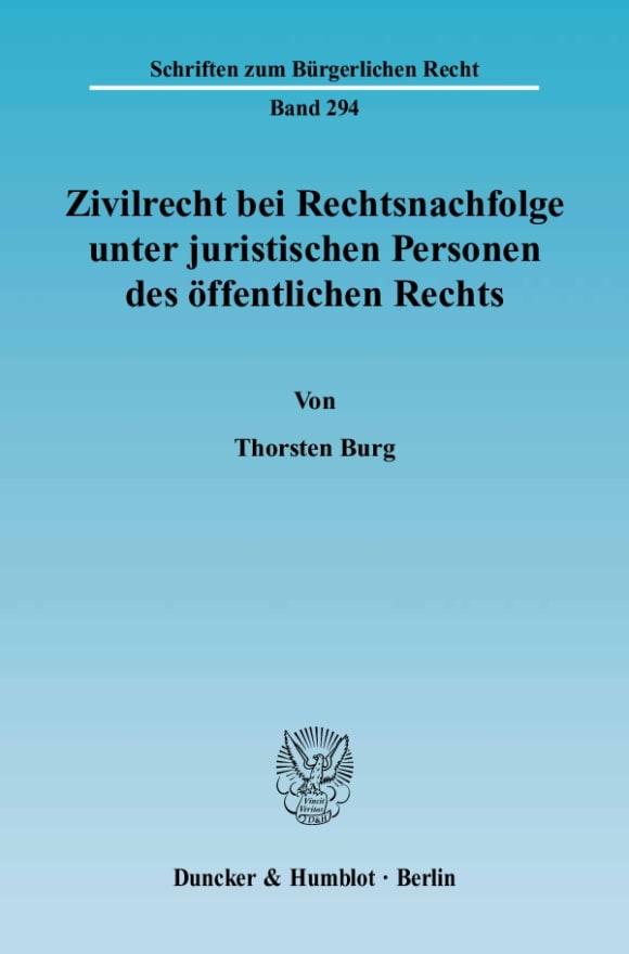 Cover Zivilrecht bei Rechtsnachfolge unter juristischen Personen des öffentlichen Rechts