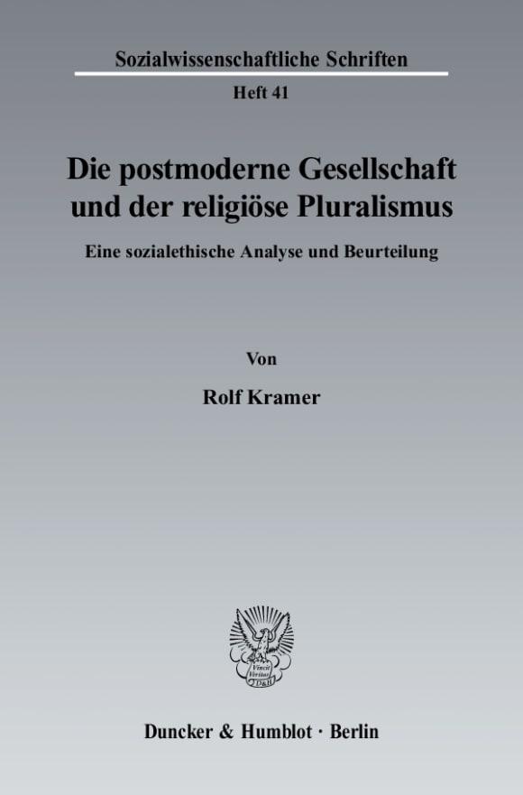 Cover Die postmoderne Gesellschaft und der religiöse Pluralismus