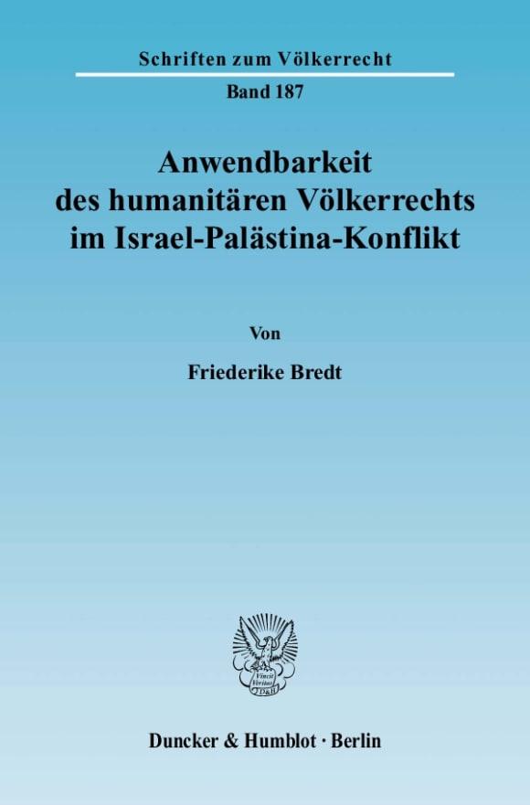 Cover Anwendbarkeit des humanitären Völkerrechts im Israel-Palästina-Konflikt