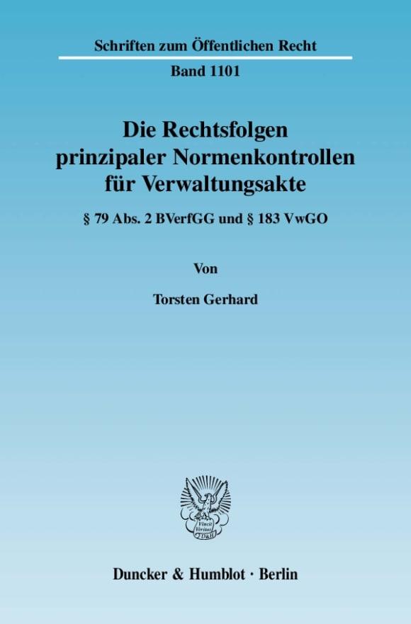 Cover Die Rechtsfolgen prinzipaler Normenkontrollen für Verwaltungsakte