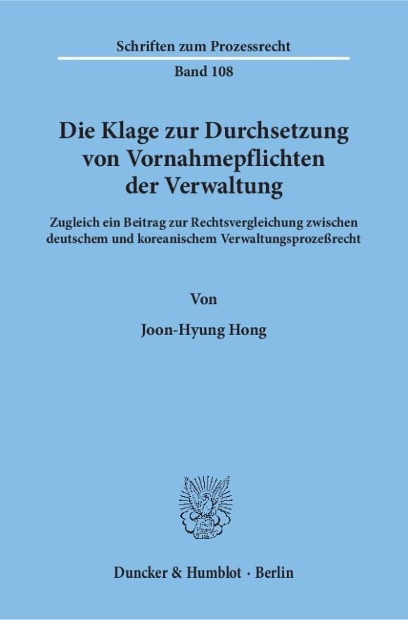 Cover Die Klage zur Durchsetzung von Vornahmepflichten der Verwaltung