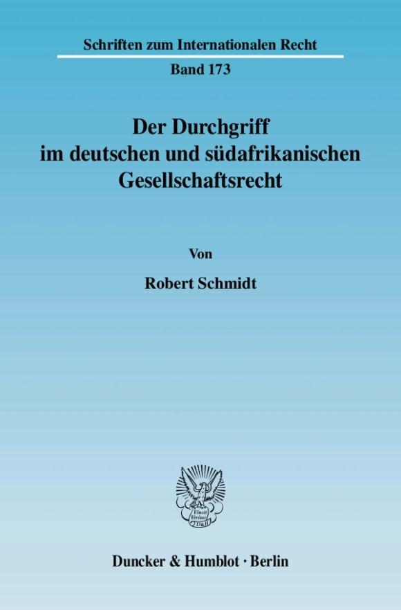 Cover Der Durchgriff im deutschen und südafrikanischen Gesellschaftsrecht