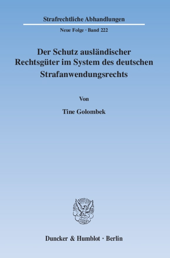 Cover Der Schutz ausländischer Rechtsgüter im System des deutschen Strafanwendungsrechts