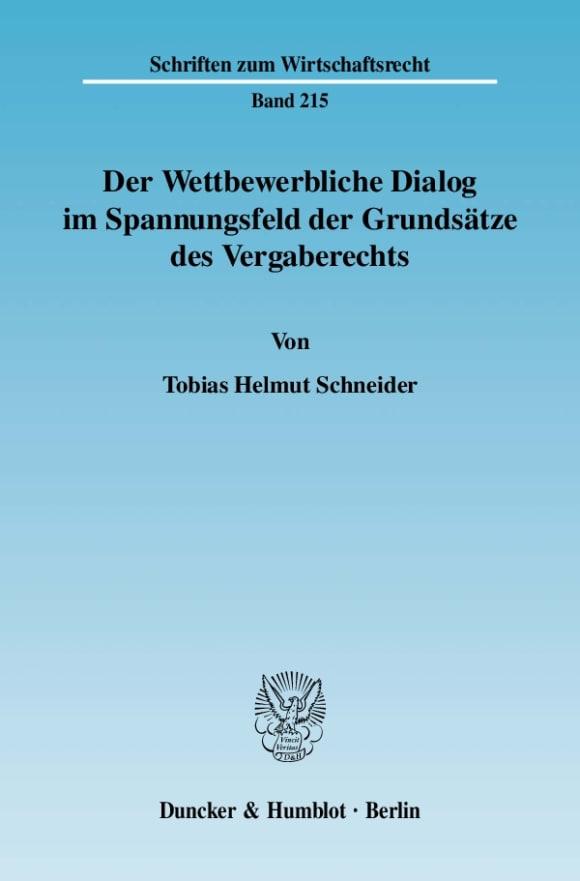 Cover Der Wettbewerbliche Dialog im Spannungsfeld der Grundsätze des Vergaberechts