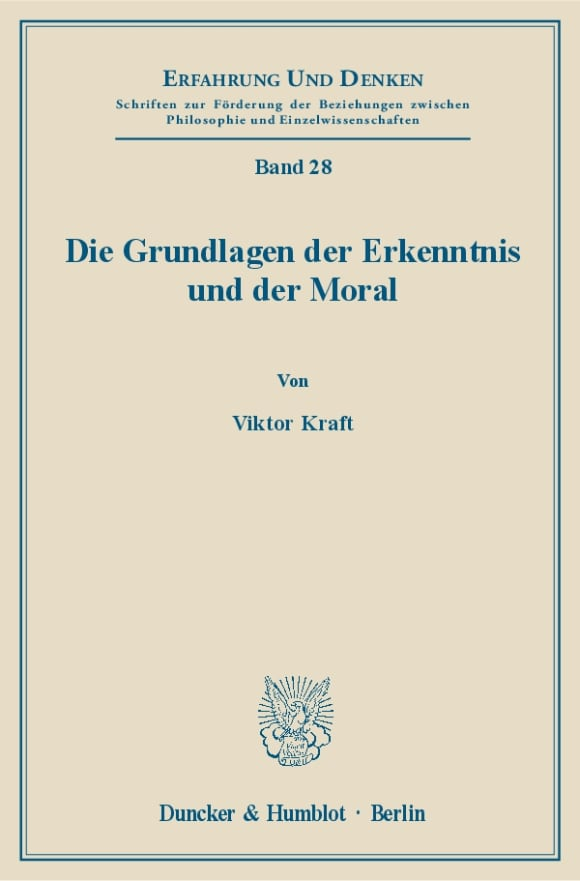 Cover Die Grundlagen der Erkenntnis und der Moral
