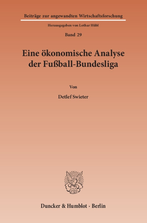 Cover Eine ökonomische Analyse der Fußball-Bundesliga
