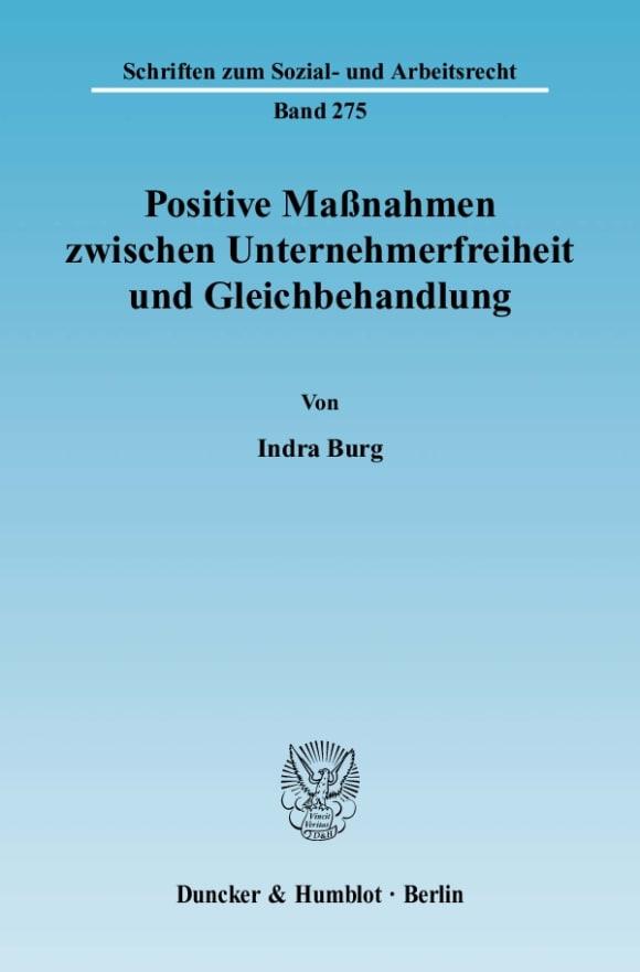 Cover Positive Maßnahmen zwischen Unternehmerfreiheit und Gleichbehandlung