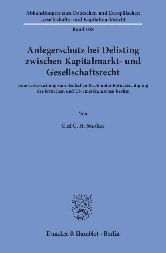 Cover Anlegerschutz bei Delisting zwischen Kapitalmarkt- und Gesellschaftsrecht