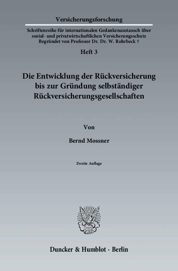 Cover Die Entwicklung der Rückversicherung bis zur Gründung selbständiger Rückversicherungsgesellschaften