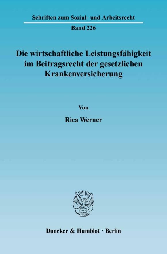 Cover Die wirtschaftliche Leistungsfähigkeit im Beitragsrecht der gesetzlichen Krankenversicherung