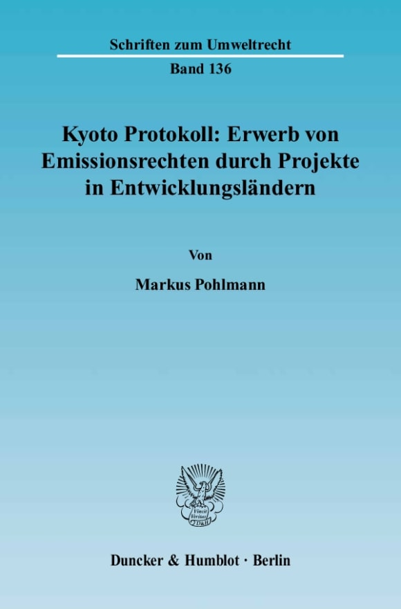 Cover Kyoto Protokoll: Erwerb von Emissionsrechten durch Projekte in Entwicklungsländern