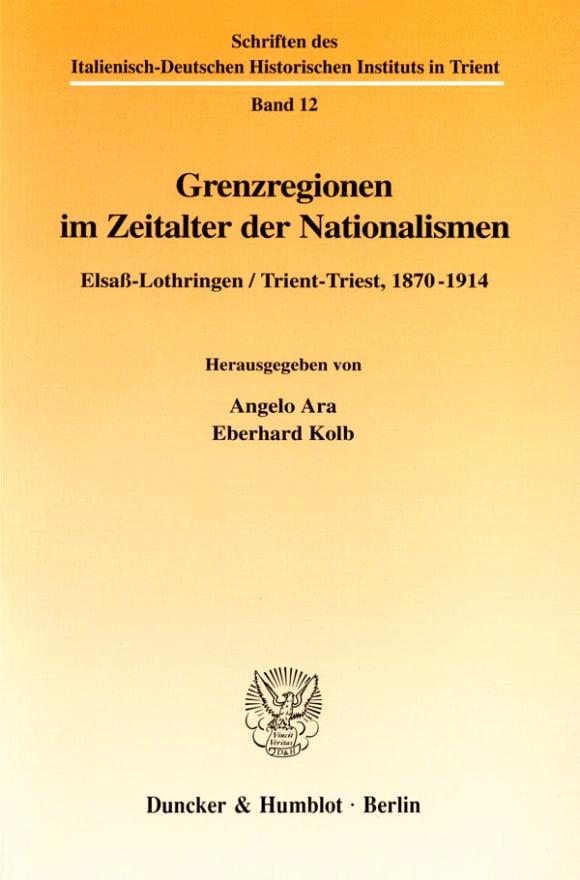 Cover Grenzregionen im Zeitalter der Nationalismen