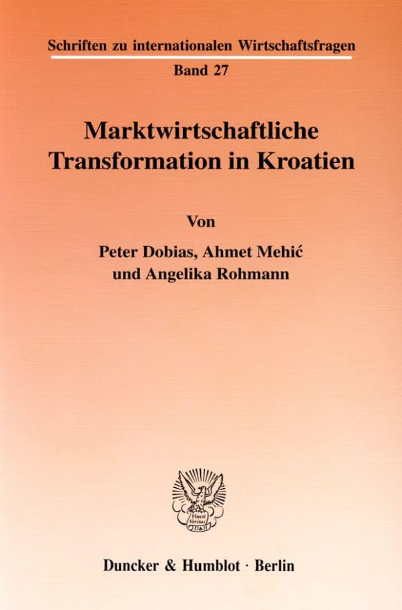 Cover Marktwirtschaftliche Transformation in Kroatien