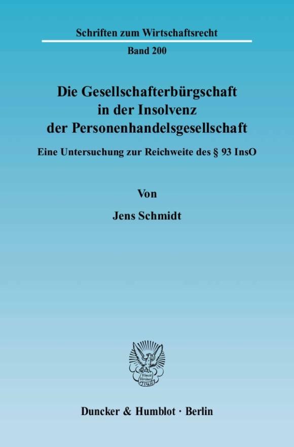 Cover Die Gesellschafterbürgschaft in der Insolvenz der Personenhandelsgesellschaft