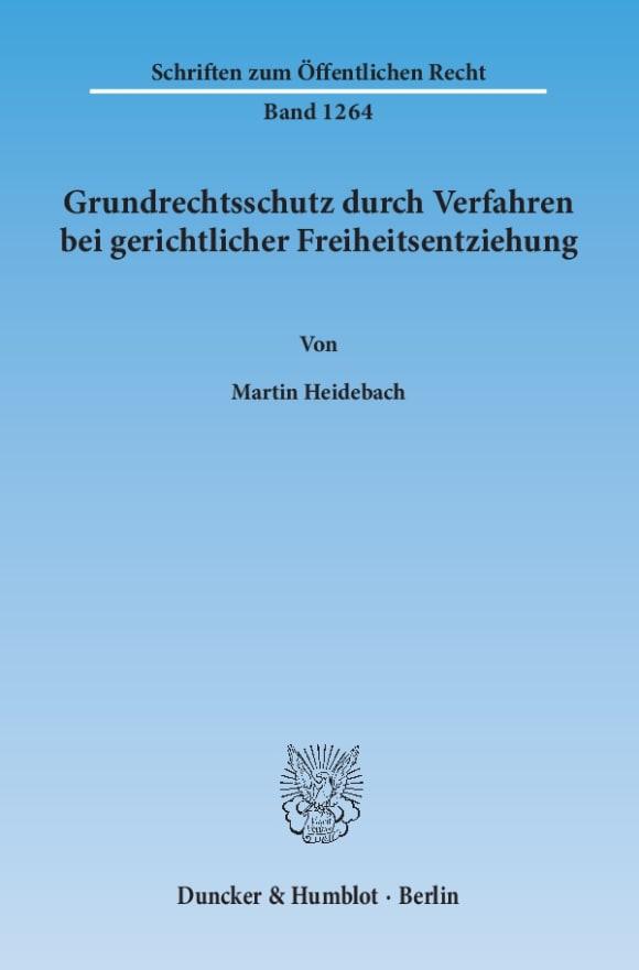 Cover Grundrechtsschutz durch Verfahren bei gerichtlicher Freiheitsentziehung
