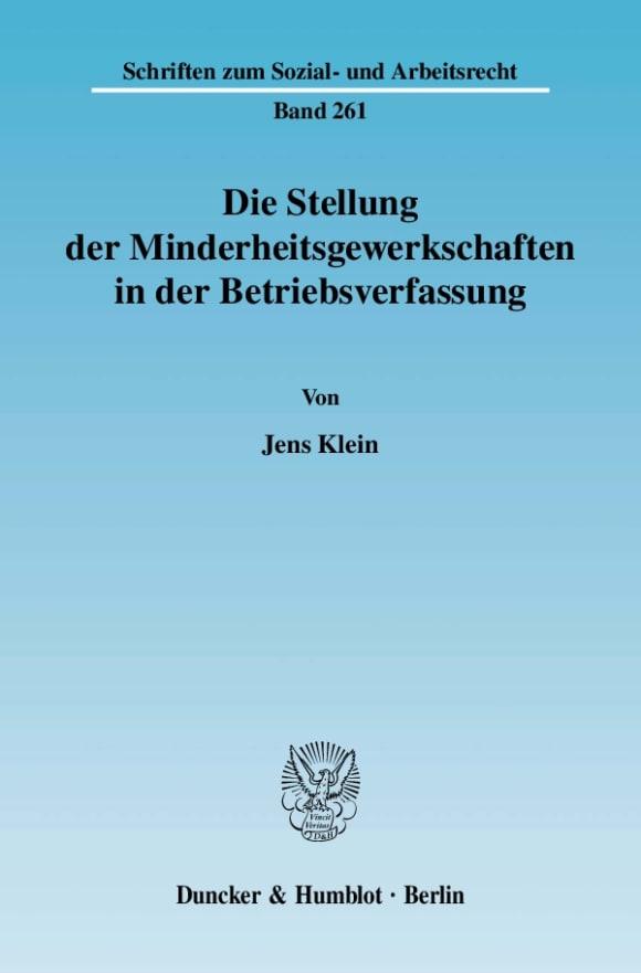 Cover Die Stellung der Minderheitsgewerkschaften in der Betriebsverfassung