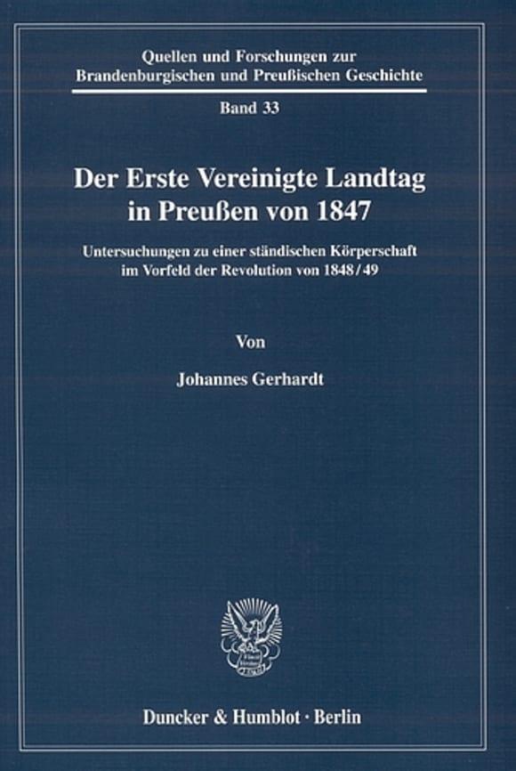 Cover Der Erste Vereinigte Landtag in Preußen von 1847