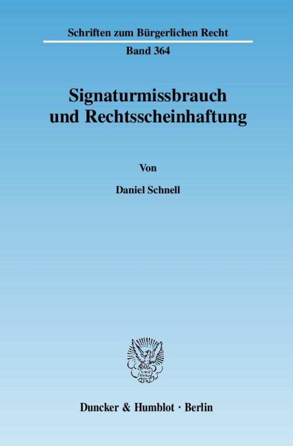 Cover Signaturmissbrauch und Rechtsscheinhaftung