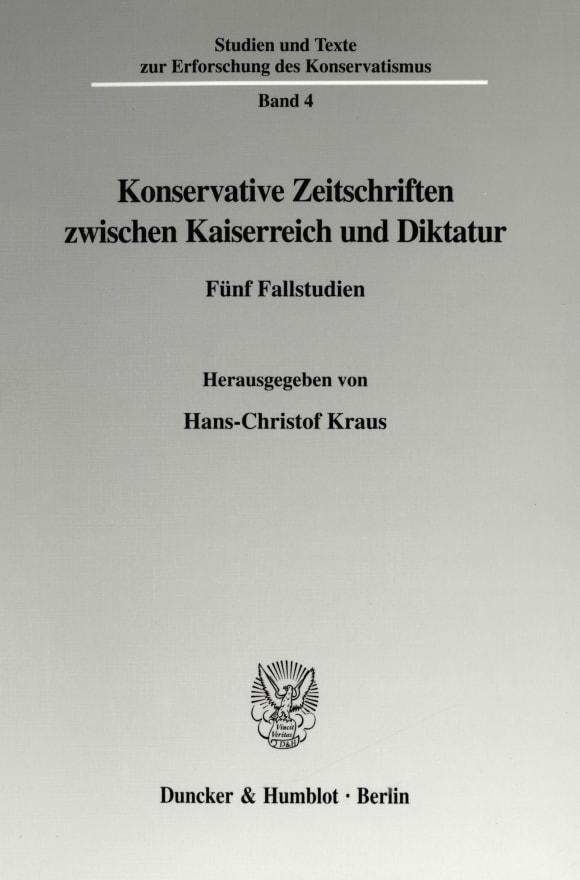 Cover Konservative Zeitschriften zwischen Kaiserreich und Diktatur