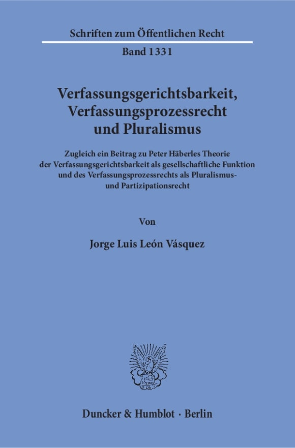 Cover Verfassungsgerichtsbarkeit, Verfassungsprozessrecht und Pluralismus