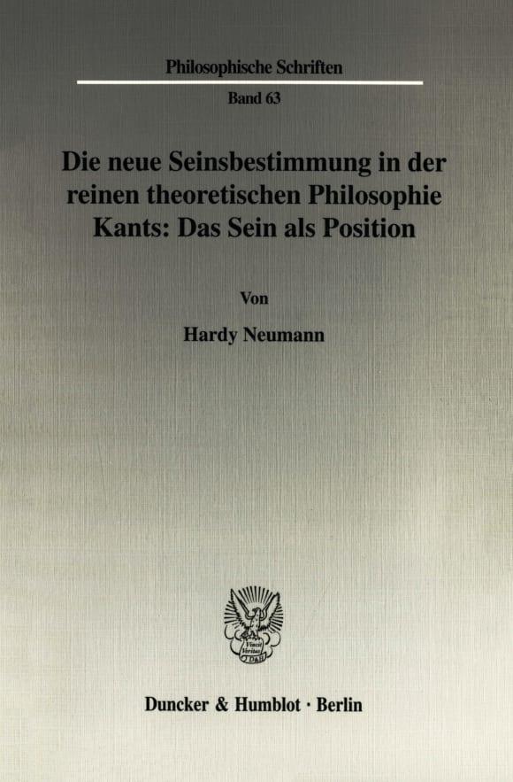 Cover Die neue Seinsbestimmung in der reinen theoretischen Philosophie Kants: Das Sein als Position