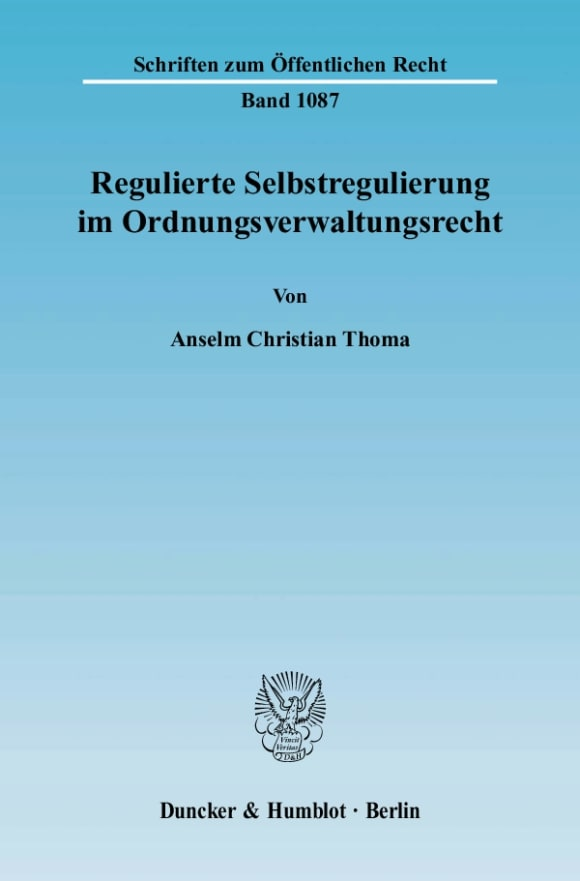 Cover Regulierte Selbstregulierung im Ordnungsverwaltungsrecht