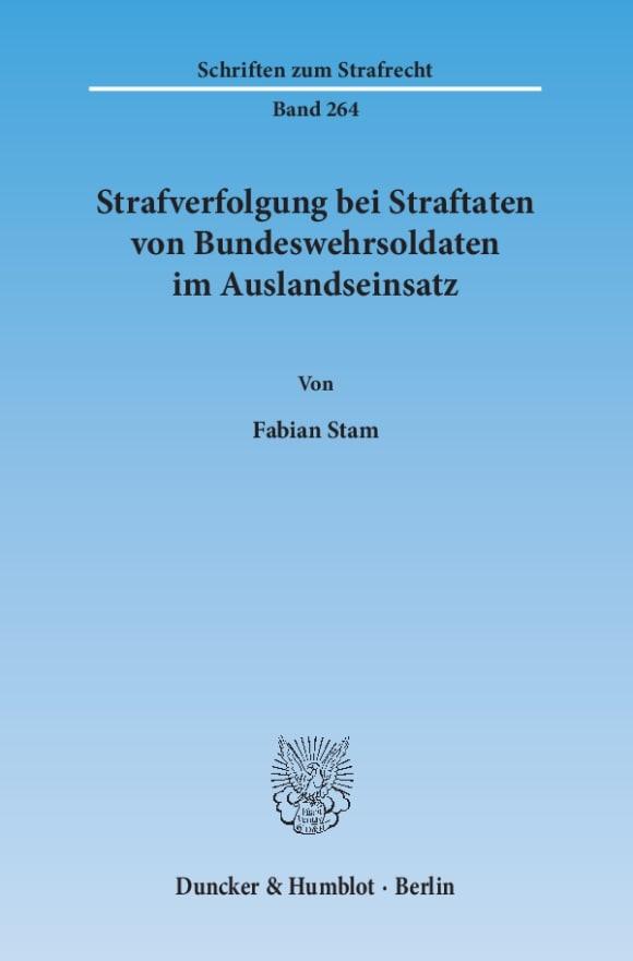 Cover Strafverfolgung bei Straftaten von Bundeswehrsoldaten im Auslandseinsatz