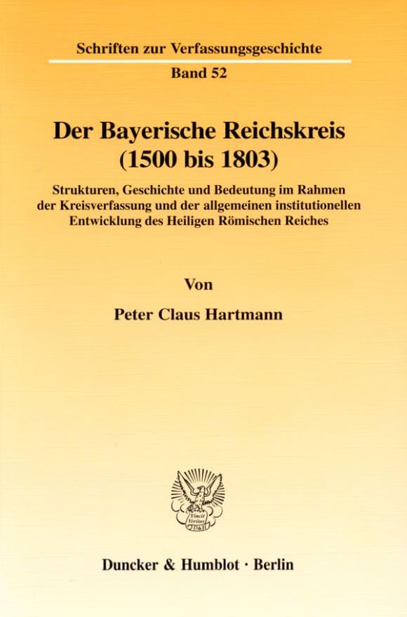 Cover Der Bayerische Reichskreis (1500 bis 1803)