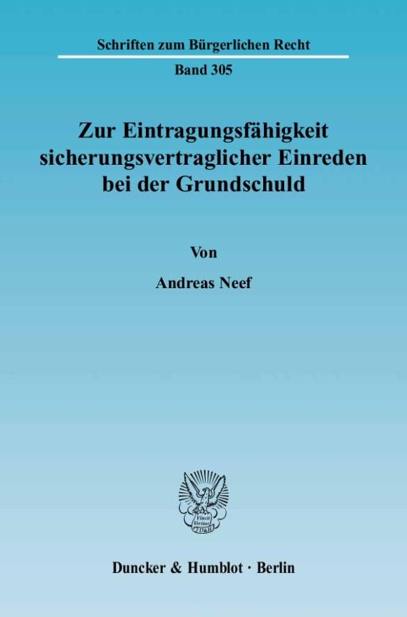 Cover Zur Eintragungsfähigkeit sicherungsvertraglicher Einreden bei der Grundschuld