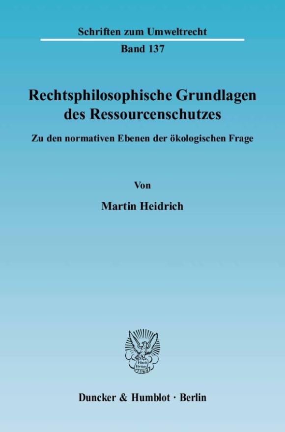 Cover Rechtsphilosophische Grundlagen des Ressourcenschutzes
