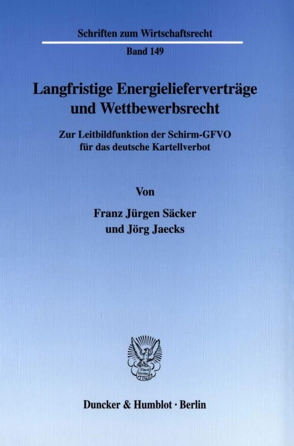Cover Langfristige Energielieferverträge und Wettbewerbsrecht