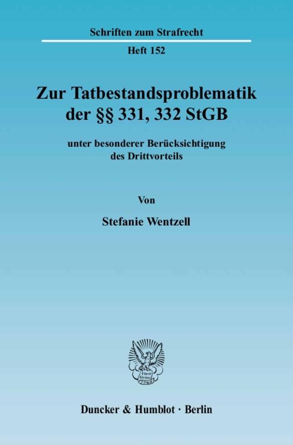 Cover Zur Tatbestandsproblematik der §§ 331, 332 StGB
