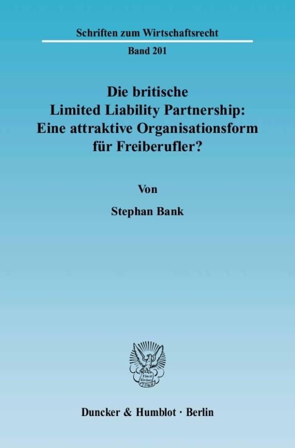 Cover Die britische Limited Liability Partnership: Eine attraktive Organisationsform für Freiberufler?