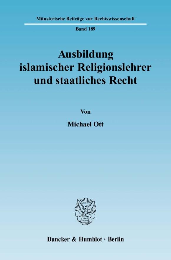 Cover Ausbildung islamischer Religionslehrer und staatliches Recht