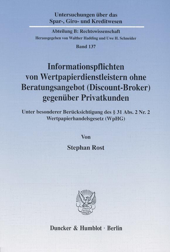 Cover Informationspflichten von Wertpapierdienstleistern ohne Beratungsangebot (Discount-Broker) gegenüber Privatkunden