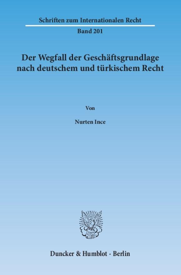 Cover Der Wegfall der Geschäftsgrundlage nach deutschem und türkischem Recht