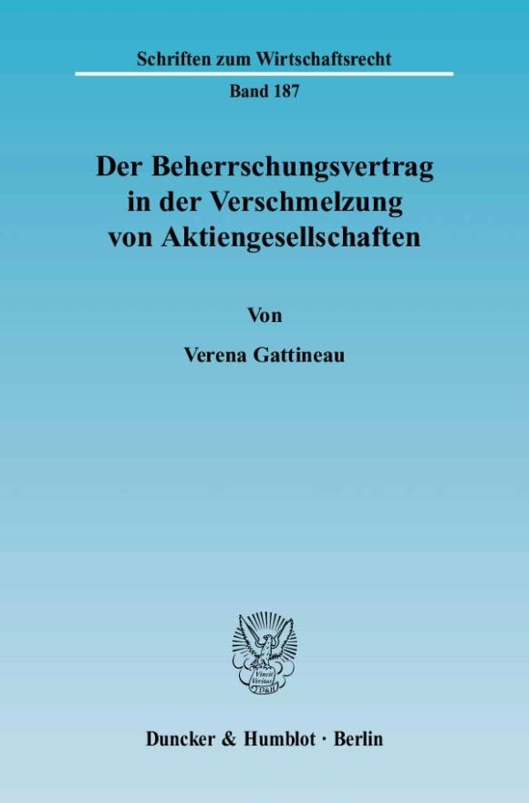 Cover Der Beherrschungsvertrag in der Verschmelzung von Aktiengesellschaften