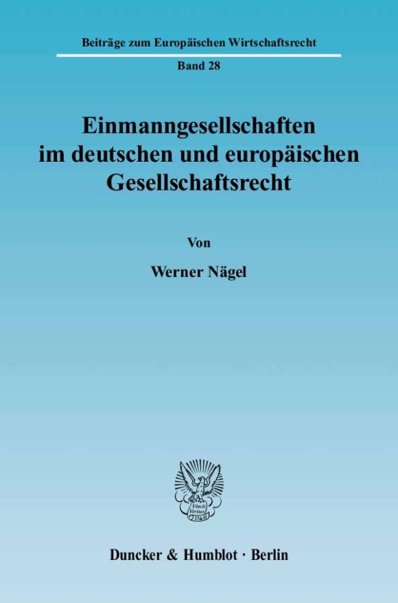 Cover Einmanngesellschaften im deutschen und europäischen Gesellschaftsrecht