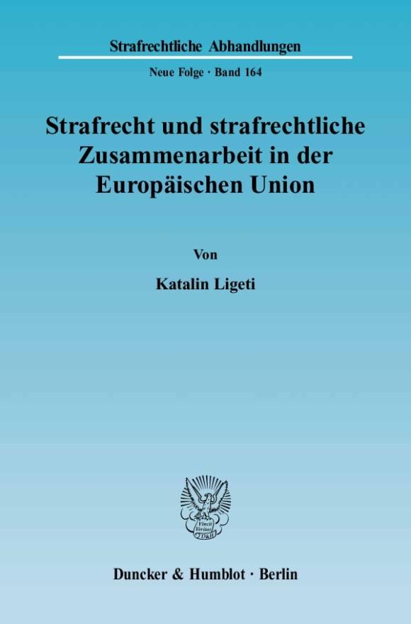 Cover Strafrecht und strafrechtliche Zusammenarbeit in der Europäischen Union